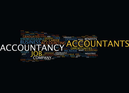 THE BENEFITS OF AN ACCOUNTANCY CAREER Text Background Word Cloud Concept Illustration