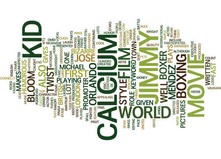 THE CALCIUM KID Text Background Word Cloud Concept