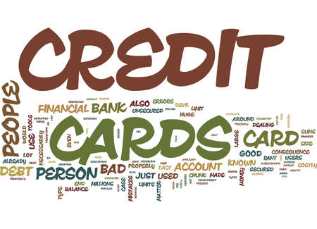 precisely: THE BAD CREDIT CARD THAT MAY DO GOOD Text Background Word Cloud Concept