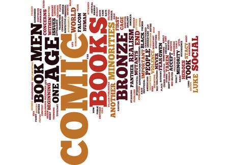 THE BRONZE AGE OF COMIC BOOKS Text Background Word Cloud Concept