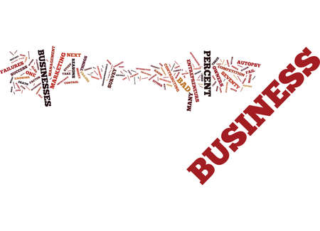 THE BUSINESS AUTOPSY A FACT OF LIFE Text Background Word Cloud Concept Illustration