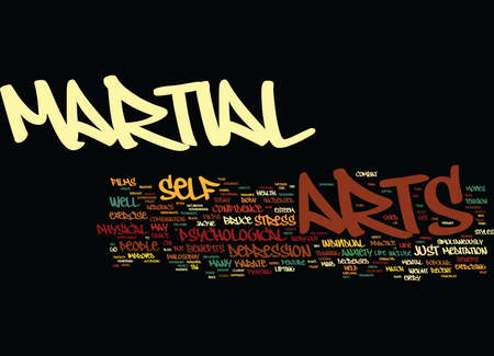 THE BLISS OF MARTIAL ARTS Text Background Word Cloud Concept