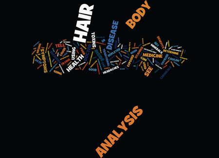 THE BENEFITS OF A HAIR ANALYSIS Text Background Word Cloud Concept