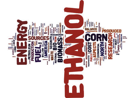 THE BIO ETHANOL FUEL DILEMMA A QUALITATIVE RESEARCH Text Background Word Cloud Concept