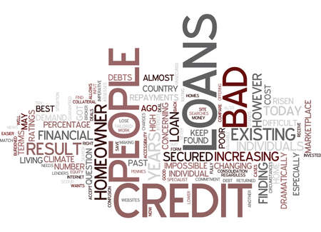 THE BEST OF THE LOANS FOR PEOPLE WITH BAD CREDIT Text Background Word Cloud Concept