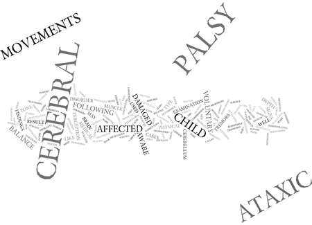 gait: THE ATAXIC CEREBRAL PALSY NIGHTMARE Text Background Word Cloud Concept Illustration