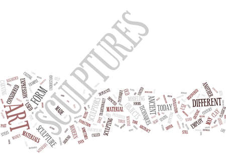 THE BEAUTY AND MYSTIQUE OF FINE SCULPTURES Text Background Word Cloud Concept Illustration
