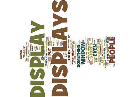 THE ART OF DISPLAY Text Background Word Cloud Concept