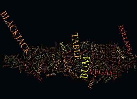 THE BLACKJACK BUM Text Background Word Cloud Concept