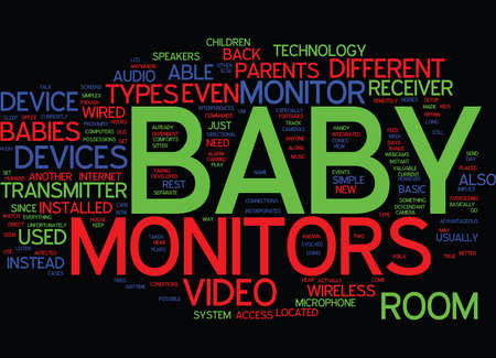 sitter: THE DIFFERENT TYPES OF BABY MONITORS Text Background Word Cloud Concept