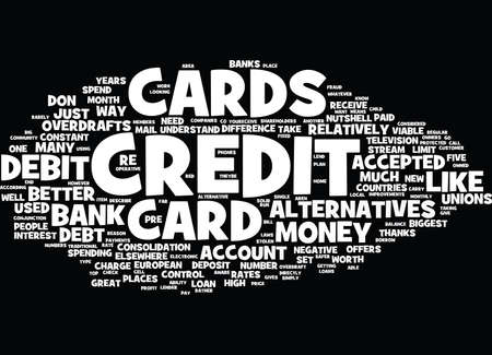 THE COUNTLESS ALTERNATIVES TO CREDIT CARDS Text Background Word Cloud Concept Çizim