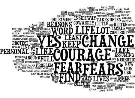 happening: THE COURAGE TO SAY YES Text Background Word Cloud Concept Illustration
