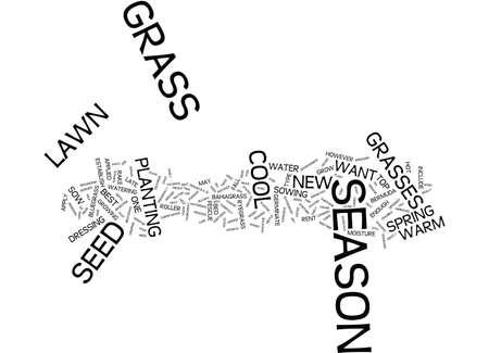 THE DIFFERENT SEASONS OF LAWN GRASS Text Background Word Cloud Concept Illustration