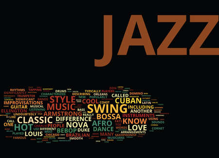 THE DIFFERENT STYLES OF JAZZ Text Background Word Cloud Concept Фото со стока - 82679449