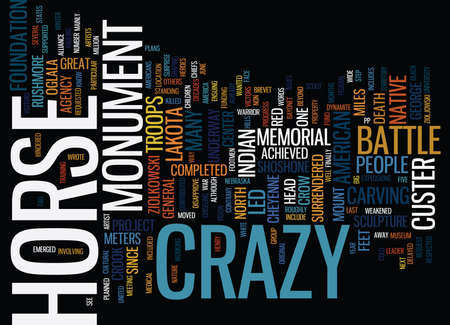 THE CRAZY HORSE MONUMENT AND MEMORIAL Text Background Word Cloud Concept