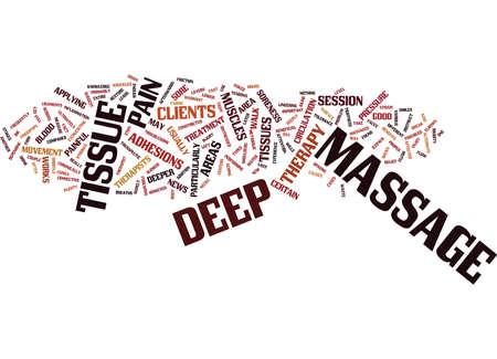 THE DEEP TISSUE MASSAGE Text Background Word Cloud Concept Stock Illustratie