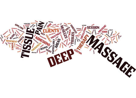 THE DEEP TISSUE MASSAGE Text Background Word Cloud Concept Vectores