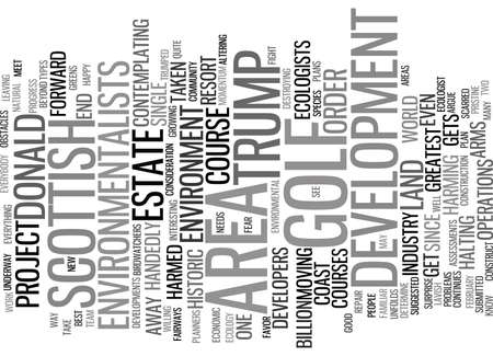 THE DONALD TRUMPED BY A GOLF COURSE Text Background Word Cloud Concept