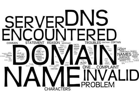 DE DNS-SERVER ONTMOET EEN ONGELDIGE DOMEINNAAM WAT TE DOEN OVER HET Tekstachtergrond Word Cloud Concept Stock Illustratie