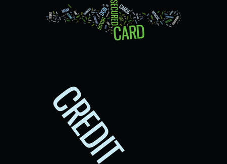 THE DOS AND DON TS OF SECURED CREDIT CARDS Text Background Word Cloud Concept