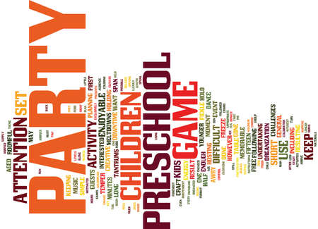 THE CREATIVE USE OF A PRESCHOOL PARTY GAME Text Background Word Cloud Concept