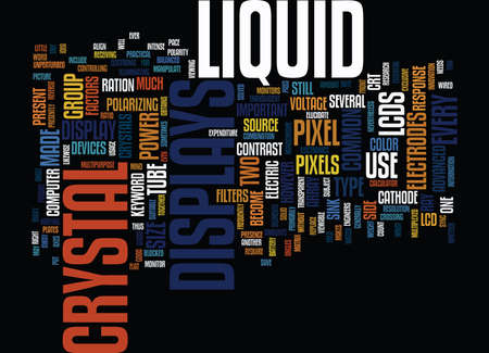 LIQUID CRYSTAL DISPLAYS Text Background Word Cloud Concept
