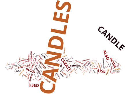 THE DIFFERENT TYPES OF CANDLES Text Background Word Cloud Concept Illustration