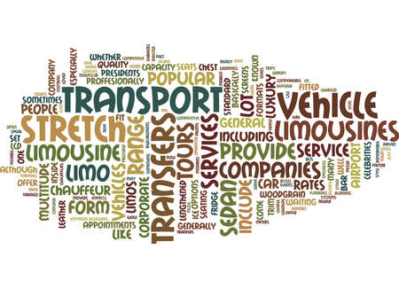 LIMOUSINES NOT JUST FOR CELEBS Text Background Word Cloud Concept