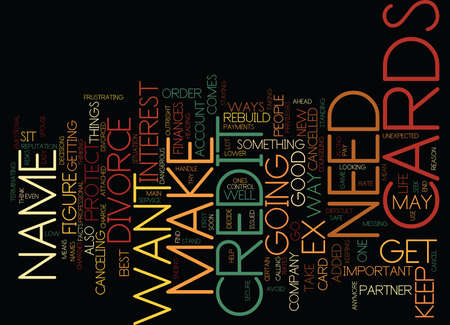 unexpected: THE CREDIT CARDS TO CANCEL Text Background Word Cloud Concept Illustration