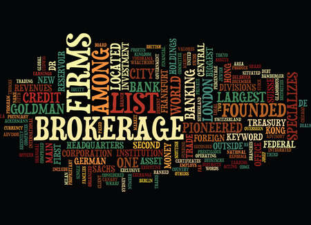 LIST OF BROKERAGE FIRMS Text Background Word Cloud Concept