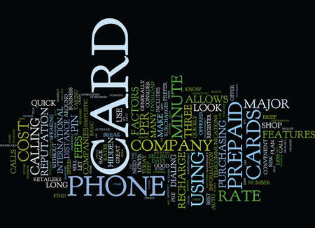 THE DOWN AND DIRTY ON PREPAID PHONE CARDS Text Background Word Cloud Concept