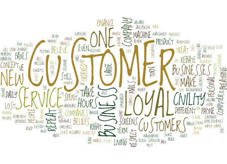 THE DEATH OF THE LOYAL CUSTOMER Text Background Word Cloud Concept