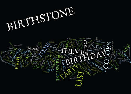 birthstone: LIST OF BIRTHSTONE COLORS Text Background Word Cloud Concept Illustration