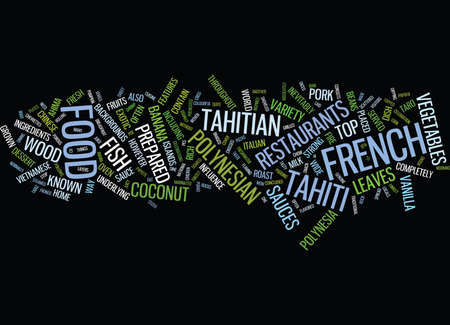THE CUISINE OF FRENCH POLYNESIA Text Background Word Cloud Concept