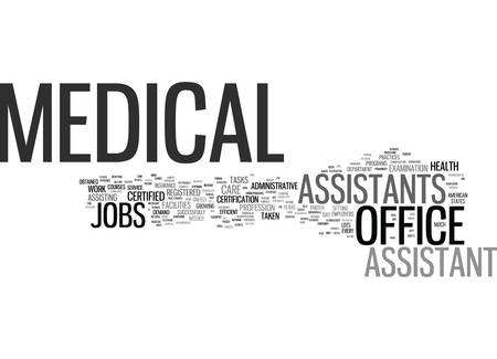 generalized: MEDICAL OFFICE ASSISTANT JOBS Text Background Word Cloud Concept Illustration