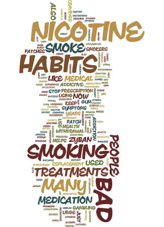 MEDICAL TREATMENTS FOR BAD HABITS Text Background Word Cloud Concept