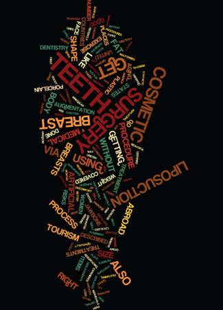 MEDICAL TOURISM THE TYPES OF COSMETIC TREATMENTS Text Background Word Cloud Concept Иллюстрация