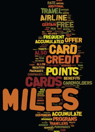 마일 마일을 적립하기위한 신용 카드 전략 텍스트 배경 단어 구름 개념