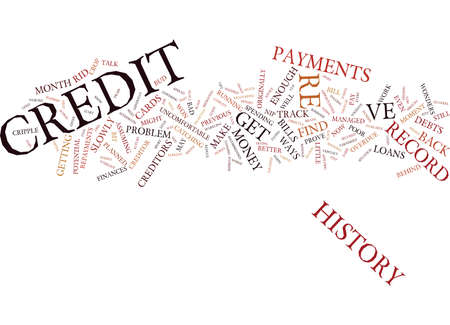 ve: THE AFTERMATH OF A POOR CREDIT HISTORY Text Background Word Cloud Concept