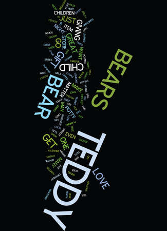 anyone: TEDDY BEARS AS GIFTS Text Background Word Cloud Concept