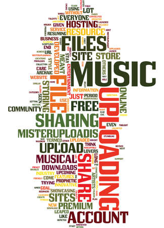 MISTER UPLOAD YOUR FREE MUSICAL UPLOAD SERVICE Text Background Word Cloud Concept