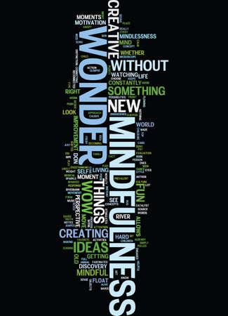 MINDFULNESS AND CREATIVITY THE WOW OF WONDER Tekstachtergrond Word Cloud Concept