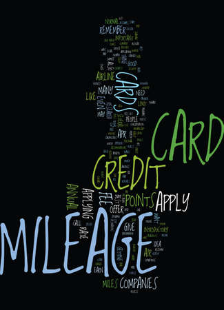 MILEAGE CREDIT CARD TIPS FOR HOW TO APPLY Text Background Word Cloud Concept