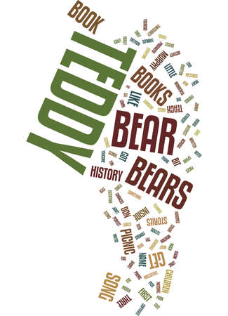 TEDDY BEAR BOOKS YOU SHOULD HAVE Text Background Word Cloud Concept