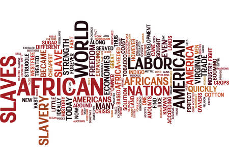 THE AFRICAN AMERICAN FROM SLAVERY TO THE BOARDROOM Text Background Word Cloud Concept Illustration