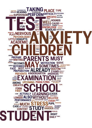 TEST ANXIETY A SILENT EPIDEMIC AMONG CHILDREN Text Background Word Cloud Concept