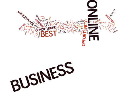 THE BEST BUSINESS ONLINE Text Background Word Cloud Concept