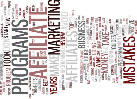 THE BIG FAT MISTAKES AFFILIATE MARKETERS MAKE Text Background Word Cloud Concept Illustration