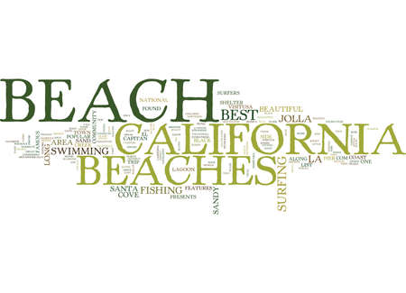 THE BEST BEACHES IN CALIFORNIA Text Background Word Cloud Concept