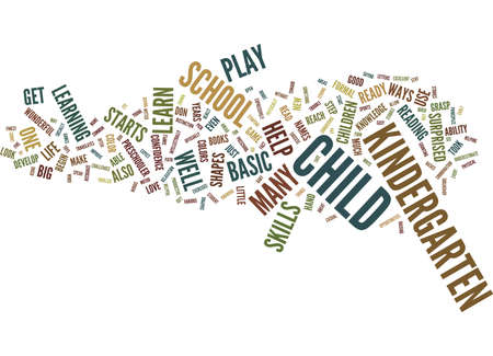 THE BASIC SKILLS OF KINDERGARTEN Text Background Word Cloud Concept